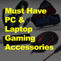 Must Have PC & Laptop Gaming Accessories